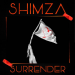 Shimza – Surrender