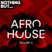Various Artists – Nothing But… Afro House, Vol. 11