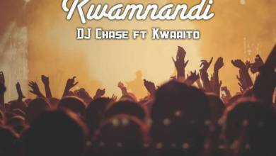 Photo of DJ Chase – Kwamnandi ft. Kwaito