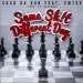 Chad Da Don – Same Sh!t Different Day Ft. Emtee