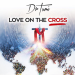 Dr Tumi – Love On The Cross Album