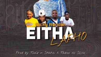 Photo of Ricky Randar – Eita Lapho Ft. Toolz no Static & Taboo no Sliso