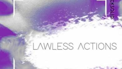 Photo of DJ Questo & Rocksolid – Lawless Actions