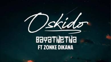 Photo of Oskido – Bayathetha Ft. Zonke