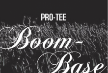 Photo of Pro-Tee – Long Live IGqomi