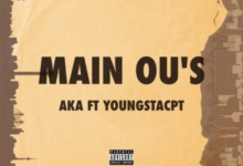 Photo of AKA – Main Ou's ft. YoungstaCPT