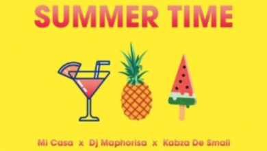 Photo of Mi Casa – Summer Time ft. DJ Maphorisa & Kabza De Small
