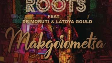 Photo of Afrikan Roots – Makgorometsa ft. Dr Moruti & Latoya Gould