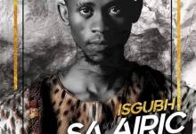 Photo of Airic – Isgubh SA Airic, Vol.1 Album