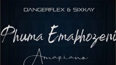 Photo of DangerFlex & SixKay – Phuma Emabhozeni