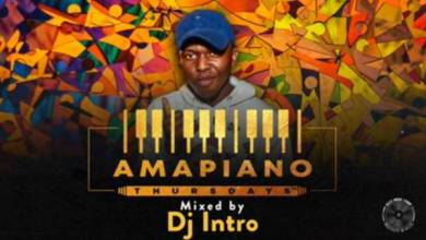 Photo of DJ Intro – Amapiano Thursdays Mix