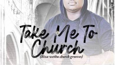 Photo of DJ Ligwa – Take Me To Church (uBizza Wethu Grooves)