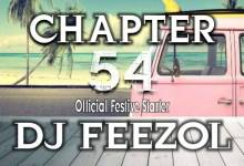 Photo of DJ FeezoL – Chapter 54 (Official Festive Starter)