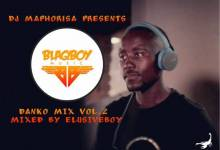 Photo of Dj Maphorisa – Danko Mix Vol.2 (Guest Mix By Elusiveboy SA)