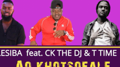Photo of Lesiba – Ao khotsofale ft CK the DJ and T Time