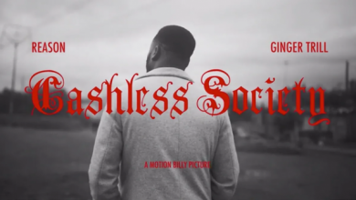 Photo of Reason – Cashless Society ft. Ginger Trill