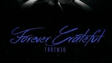 Photo of Tarenzo Bathathe – Forever Grateful Album