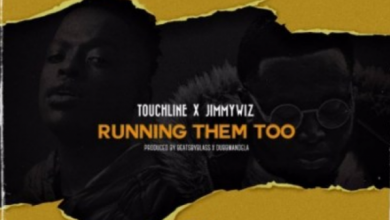 Photo of Touchline & Jimmy Wiz – Running Them Too