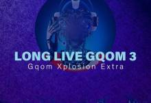 Photo of uBiza Wethu – Long Live Gqom 3 (Gqom Xplosion Extra)