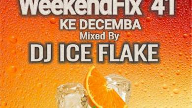 Photo of Dj Ice Flake – WeekendFix 41 Ke Decemba 2019