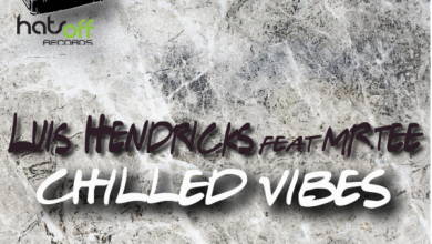 Photo of Luis Hendricks – Chilled Vibes ft. Mr.Tee