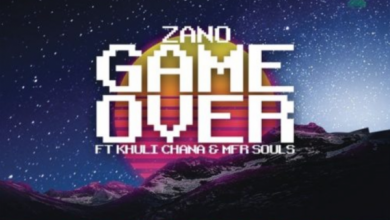 Photo of Zano – Game Over ft. Khuli Chana & MFR Souls