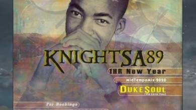 Photo of KnightSA89 – 1HR New Year MidTempo Mix (Tribute to DukeSoul)