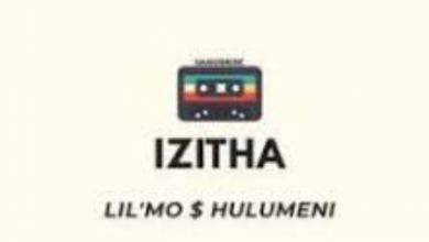 Photo of Lil'Mo – Izitha Ft. Hulumeni