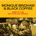 Monique Bingham x Black Coffee – Deep In The Bottom (of Africa)