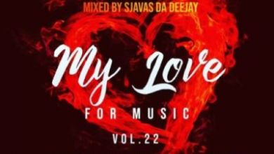 Photo of Sjavas Da Deejay – My Love For Music Vol. 22 (Road To Plug & Play Episode 1)
