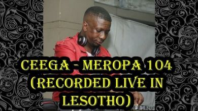 Photo of Ceega – Meropa 104 (Recorded Live in Lesotho)