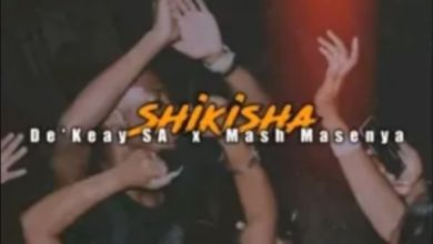 Photo of De'Keay – Shikisha ft Mash Masenya