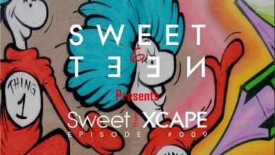 Photo of Sweet 6teen – The Sweet Xcape Episode #009
