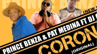 Photo of Prince Benza x Pat Medina – Corona Ft. DJ Call Me