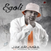Jakarumba – Egoli Ft. Professor, Mr Luu & MSK