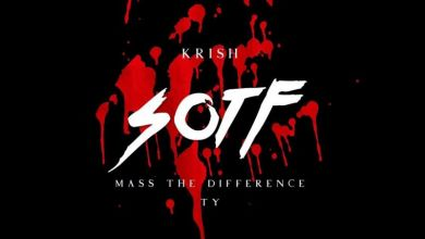 Photo of Krish – S.O.T.F Ft. Mass The Difference x Ty