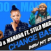 Sido & Manana – Change Basadi ft. Stilo Magolide