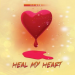 DJ Ace – Heal My Heart