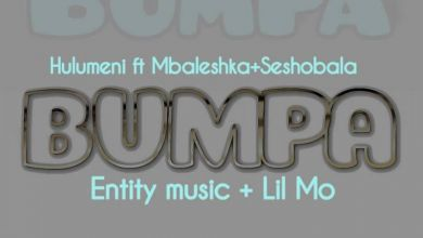 Photo of Hulumeni – Bumpa Ft. Seshobala x Mbaleshka x Lil Mo x Entity MusiQ