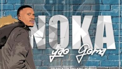 Photo of King Monada & Dr Rackzen – Noka Yao Goma EP