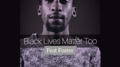 Photo of Ricky Randar – Black Lives Matter Too ft. Foster