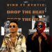 DJ Vino – Drop The Heat Mix Ft. DJ Kyotic