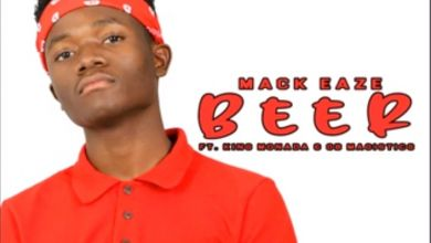Photo of Mack Eaze – Beer Ft. King Monada & OB Magistics