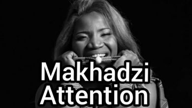 Photo of Vee Mampeezy – Attention (Demo) Ft. Makhadzi & Dj Call Me