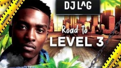 Photo of DJ Lag – Road To Level 3