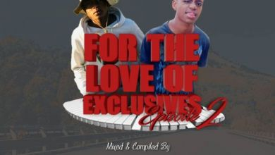 Photo of IssaDadeejay & Prosoul Da Deejay – For The Love Of Exclusives (Episode 2)