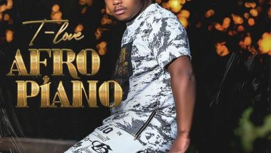 Photo of T-Love – Afro Piano Vol 1 EP
