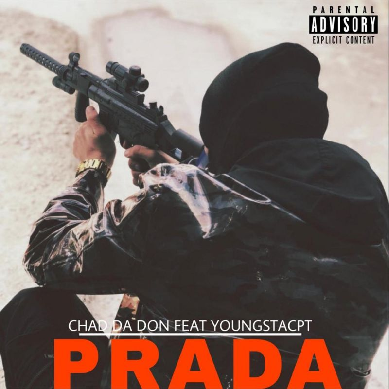 Photo of Chad Da Don – Prada Ft. Youngsta CPT