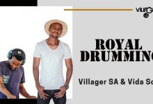 Photo of Villager SA & Vida-Soul – Royal Drumming
